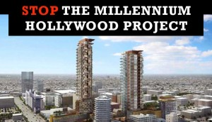The Hollywood Community Can Not Afford the Impacts of the Millennium Project!